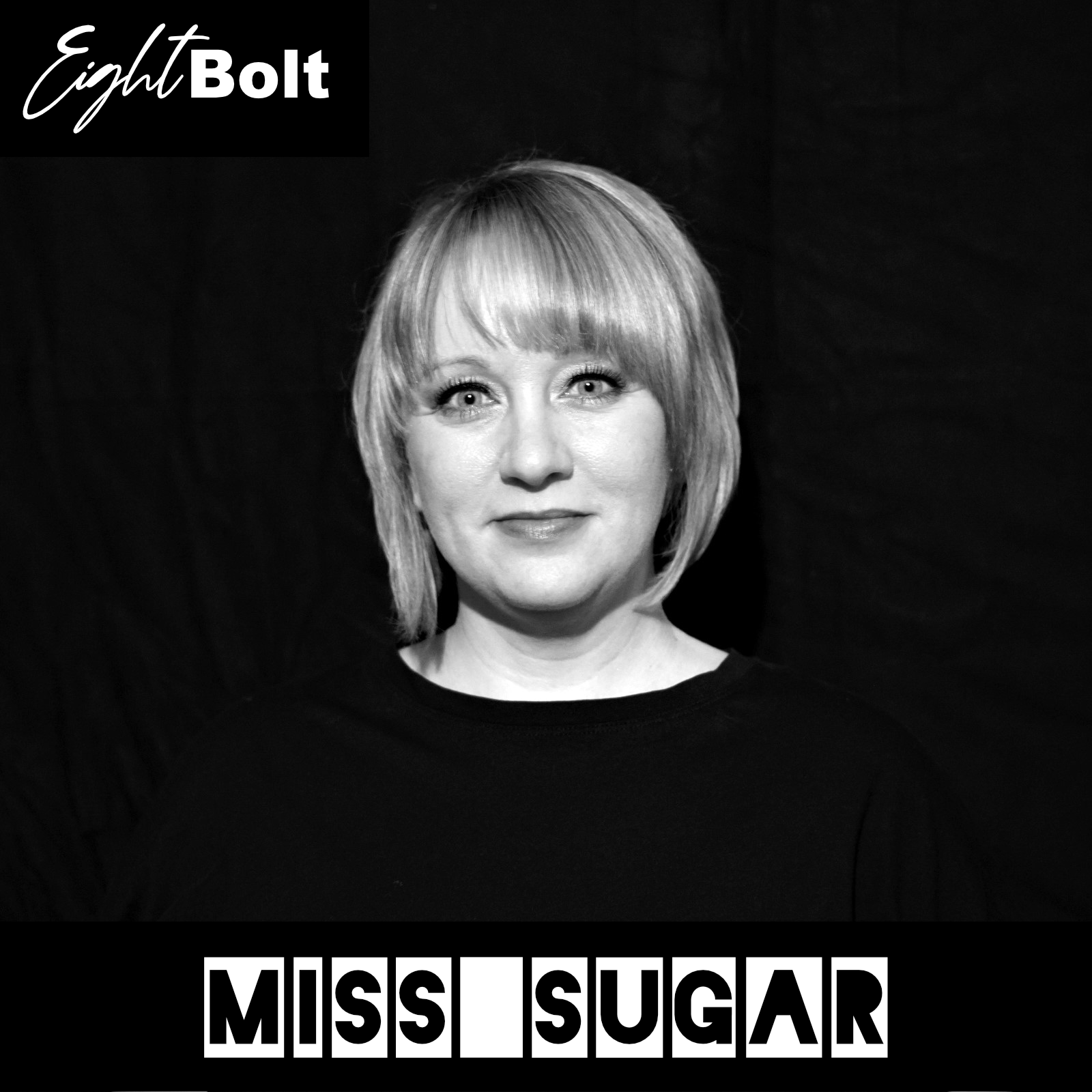 Eightbolt Podcast #18 with – Miss Sugar